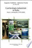 L'archeologia industriale in Italia