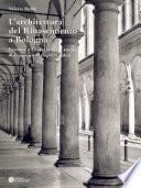 L'architettura del Rinascimento a Bologna