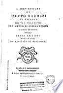 L'architettura di Jacopo Barozzi da Vignola ridotta a facile metodo per mezzo di osservazioni a profitto de' studenti