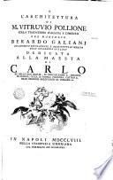 L'Architettura di M. Vitruvio Pollione colla traduzione Italiana e comento del Marchese B. Galiana