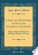 L'Arte del Pianoforte in Italia (da Clementi a Sgambati)