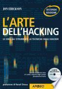 L'arte dell'hacking. Con CD-ROM