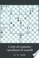 L'arte di costruire i problemi di scacchi