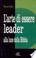 L'arte di essere leader alla luce della Bibbia