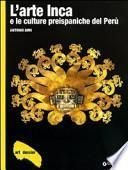 L'arte inca e le culture preispaniche del Perù