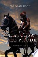 L'ascesa Del Prode (Re E Stregoni— Libro 2)