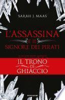 L'Assassina e il Signore dei Pirati (Il Trono di Ghiaccio)-1