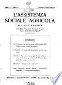 L'assistenza sociale agricola rivista mensile di infortunistica e assistenza sociale