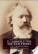 L'assoluto microcosmo