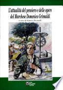 L'attualità del pensiero e delle opere del marchese Domenico Grimaldi