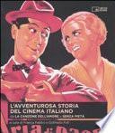 L'avventurosa storia del cinema italiano