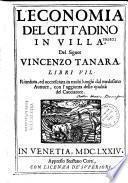 L'Economia del cittadino in villa, del Signor Vincenzo Tanara, libri VII. Riveduta ed accresciuta in molti luoghi dal medesimo auttore, con l'aggiunta delle qualità del cacciatore
