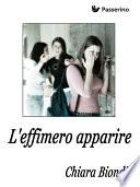 L'effimero apparire