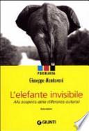 L'elefante invisibile. Alla scoperta delle differenze culturali
