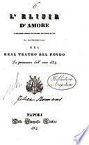 L'elisir d'amore. Melodramma giocoso in 2 atti (etc.) (La musica e di Gaetano Donizetti)