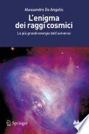 L'enigma dei raggi cosmici