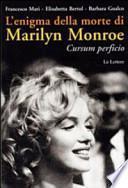 L'enigma della morte di Marilyn Monroe