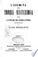 L'eremita della tomba misteriosa, ossia Il fantasma del vecchio castello romanzo di Anna Radcliff