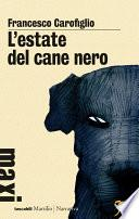 L'estate del cane nero