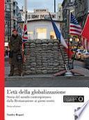 L'età della globalizzazione. Storia del mondo contemporaneo dalla Restaurazione ai giorni nostri
