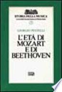 L'età di Mozart e di Beethoven