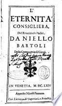 L'eternita' consigliera, del reuerendo padre. Daniello Bartoli della Compagnia di Giesù