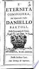 L' Eternità consigliera, del reuerendo padre Daniello Bartoli, della Compagnia di Giesù