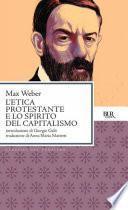 L'etica protestante e lo spirito del capitalismo
