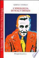 L'ideologia di Walt Disney