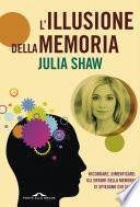 L'illusione della memoria