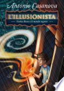 L'Illusionista - 1. Nasha Blaze e il mondo segreto