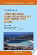 L'immagine della destinazione turistica come costruzione sociale