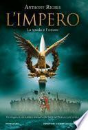 L'impero. La spada e l'onore