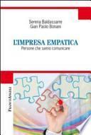 L'impresa empatica. Persone che sanno comunicare