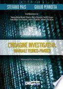 L'Indagine Investigativa. Manuale Teorico-Pratico
