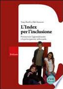 L'Index per l'inclusione. Promuovere l'apprendimento e la partecipazione nella scuola