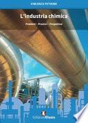 L'industria chimica. Problemi, processi, prospettive