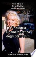 L'industria cinematografica degli Stati Uniti