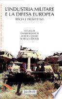 L'industria militare e la difesa europea