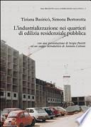 L'industrializzazione nei quartieri di edilizia residenziale pubblica