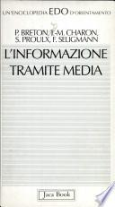 L'informazione tramite media