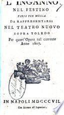 L'inganno nel festino, farsa per musica da rappresentarsi nel Teatro Nuovo sopra Toledo per quart'opera nel corrente anno 1807