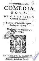 L'innocente fanciulla. Comedia noua, di Gabriello Gabrielli romano. ..