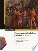 L'insegnante di religione cattolica in campo