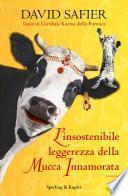 L'insostenibile leggerezza della mucca innamorata