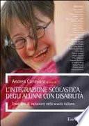 L'integrazione scolastica degli alunni con disabilità. Trent'anni di inclusione nella scuola italiana