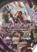 L'interrogatorio - Dreamscapes - I racconti perduti-