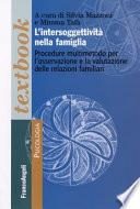 L'intersoggettività nella famiglia. Procedure multi-metodo per l'osservazione e la valutazione delle relazioni familiari