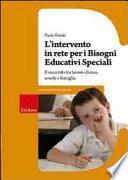 L' intervento in rete per i bisogni educativi speciali
