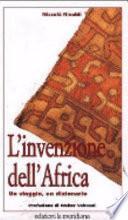 L'invenzione dell'Africa